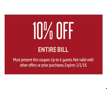 10% off entire bill. Must present this coupon. One per party. Not valid with other offers or prior purchases. 05-01-18