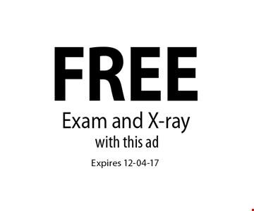 FREE Exam and X-ray. Expires 12-04-17
