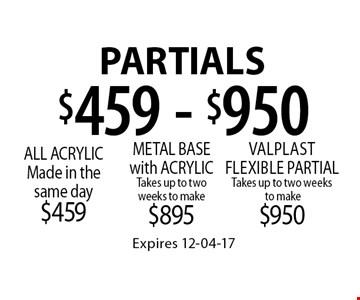 $459 - $950 Partials. Expires 12-04-17
