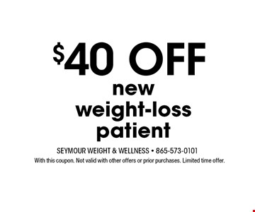$25 Off new weight loss patient. With this coupon. Not valid with other offers or prior purchases. Expires 12-15-17.