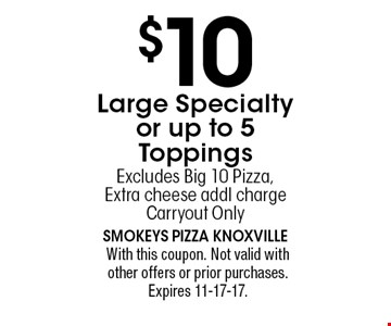 $10 Large Specialty