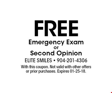 Free Emergency ExamorSecond Opinion. With this coupon. Not valid with other offers or prior purchases. Expires 01-25-18.