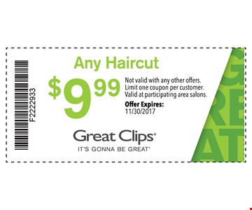 $9.99 Any Haircut. Not valid with any other offers.Limit one coupon per customer.Valid at participating area salons. Offer Expires: 11/30/2017