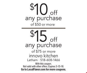 $15 off any purchase of $75 or more. $10 off any purchase of $50 or more. With this coupon. Not valid with other offers. Expires 3-15-18.Go to LocalFlavor.com for more coupons.