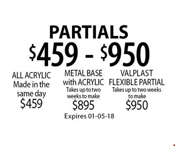 $459 - $950 Partials. Expires 01-05-18