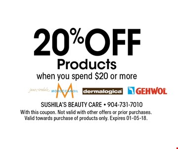 20%OFF Productswhen you spend $20 or more. With this coupon. Not valid with other offers or prior purchases. Valid towards purchase of products only. Expires 01-05-18.