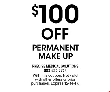 $100 OFF Permanent Make Up. With this coupon. Not valid with other offers or prior purchases. Expires 12-14-17.