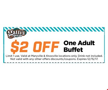 $2 off One Adult Buffet. Limit 1 use. Valid at Maryville& Knoxville locations only. Drink not included. Not valid with any other offers discounts / coupons. 12-15-17