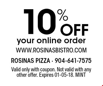 10% Offyour online order. Valid only with coupon. Not valid with any other offer. Expires 01-05-18. MINT