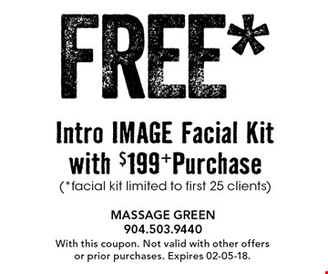 FREE* Intro IMAGE Facial Kit with $199+Purchase(*facial kit limited to first 25 clients). With this coupon. Not valid with other offers or prior purchases. Expires 02-05-18.
