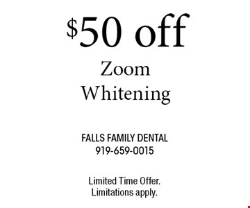 $50 off ZoomWhitening. Limited Time Offer.Limitations apply.