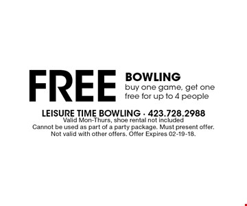 Free Bowlingbuy one game, get onefree for up to 4 people. Valid Mon-Thurs, shoe rental not includedCannot be used as part of a party package. Must present offer.Not valid with other offers. Offer Expires 02-19-18.