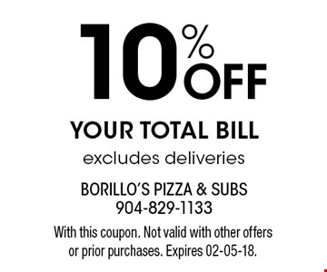 10% Off YOUR TOTAL BILLexcludes deliveries. With this coupon. Not valid with other offers or prior purchases. Expires 02-05-18.