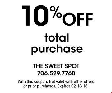 10%OFF totalpurchase. With this coupon. Not valid with other offersor prior purchases. Expires 02-13-18.