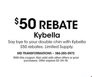 $50 REBATE. Limited Supply. With this coupon. Not valid with other offers or prior purchases. Offer expires 03-04-18.