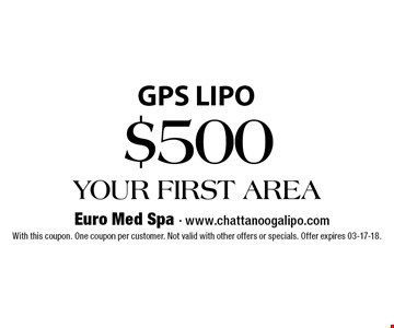 $500 YOUR FIRST AREA. With this coupon. One coupon per customer. Not valid with other offers or specials. Offer expires 03-17-18.