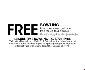 Free Bowlingbuy one game, get onefree for up to 4 peopleNot valid on Friday & Saturday nights after 8pm. Valid Mon-Thurs all day.Valid Fri & Sat before 8pm, shoe rental not included. Cannot be used as part of a party package. Must present offer.Not valid with other offers. Offer Expires 03-17-18.