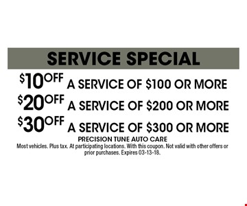 $20 off a service of $200 or more Service Special. Most vehicles. Plus tax. At participating locations. With this coupon. Not valid with other offers or