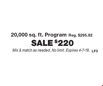 Fertilome - $220 for 20,000 sq. ft. Program. Reg. $295.92. Mix & match as needed. No limit. Expires 4-7-18.