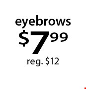 eyebrows $7.99 reg. $12. With this Clipper coupon. Not valid with other offers or prior services. Offer expires 04-02-18.