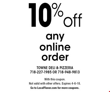 10% off any online order. With this coupon. Not valid with other offers. Expires 4-6-18. Go to LocalFlavor.com for more coupons.