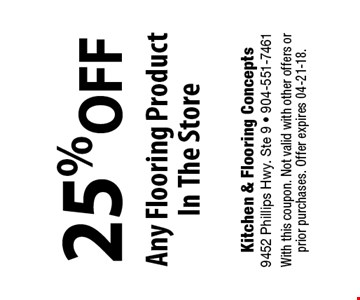 25% off Any Flooring Product In The Store. With this coupon. Not valid with other offers or prior purchases. Offer expires 04-21-18.