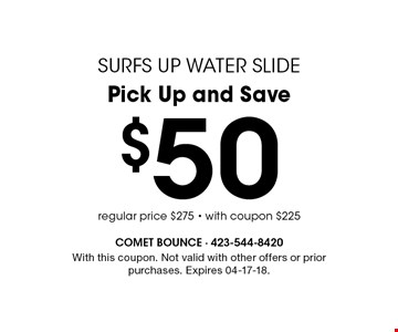 $50 Pick Up and Save. With this coupon. Not valid with other offers or prior purchases. Expires 04-17-18.