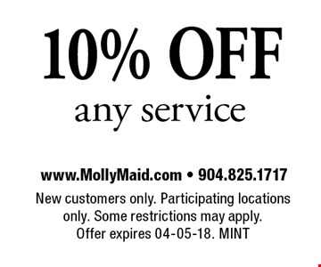 10% OFF any service. New customers only. Participating locations only. Some restrictions may apply.