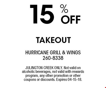 15 % OFF TAKEOUT. JULINGTON CREEK ONLY. Not valid on alcoholic beverages, not valid with rewards program, any other promotion or other coupons or discounts. Expires 04-15-18.