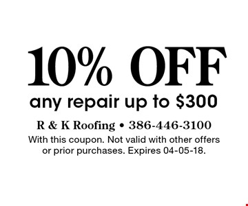 10% OFF any repair up to $300. With this coupon. Not valid with other offers or prior purchases. Expires 04-05-18.