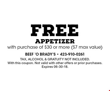 free appetizerwith purchase of $30 or more ($7 max value). Tax, alcohol & Gratuity not included. With this coupon. Not valid with other offers or prior purchases. Expires 06-30-18.