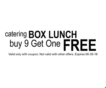 FREE buy 9 Get One. Valid only with coupon. Not valid with other offers. Expires 06-30-18