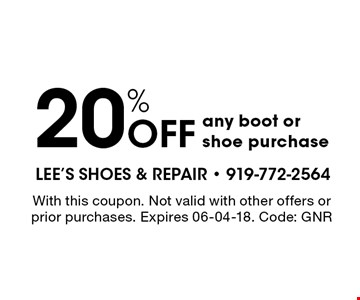 20% OFF any boot orshoe purchase. With this coupon. Not valid with other offers or prior purchases. Expires 06-04-18. Code: GNR