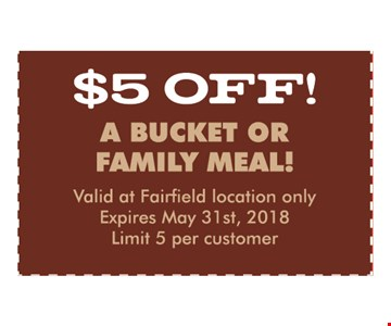 $5 off a bucket or family meal
