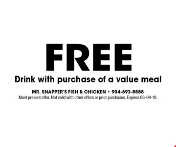Free Drink with purchase of a value meal. Must present offer. Not valid with other offers or prior purchases. Expires 06-04-18.