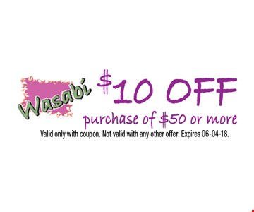 $10 OFFpurchase of $50 or more. Valid only with coupon. Not valid with any other offer. Expires 06-04-18.