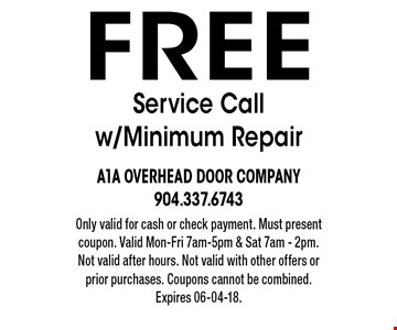Free Service Call w/Minimum Repair Only valid for cash or check payment. Must present coupon. Valid Mon-Fri 7am-5pm & Sat 7am - 2pm. Not valid after hours. Not valid with other offers or prior purchases. Coupons cannot be combined. Expires 06-04-18.
