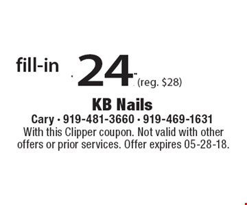 fill-in $24.99 (reg. $28). With this Clipper coupon. Not valid with other offers or prior services. Offer expires 05-28-18.