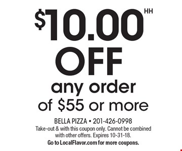 $10.00 OFF any order of $55 or more. Take-out & with this coupon only. Cannot be combined with other offers. Expires 10-31-18. Go to LocalFlavor.com for more coupons.