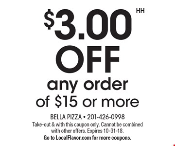 $3.00 OFF any order of $15 or more. Take-out & with this coupon only. Cannot be combined with other offers. Expires 10-31-18. Go to LocalFlavor.com for more coupons.