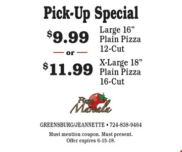 Pick-Up Special $9.99 Large 16