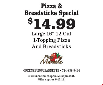 Pizza & Breadsticks Special $14.99 Large 16
