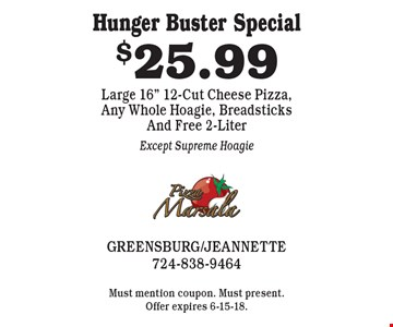 Hunger Buster Special $25.99 Large 16