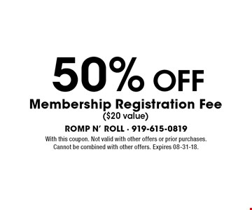 50%OFF Membership Registration Fee($20 value). With this coupon. Not valid with other offers or prior purchases.Cannot be combined with other offers. Expires 08-31-18.