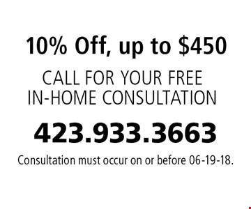 10% Off, up to $450 Consultation must occur on or before 06-19-18.
