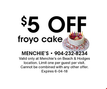 $5 OFF froyo cake. Valid only at Menchie's on Beach & Hodges location. Limit one per guest per visit. Cannot be combined with any other offer. Expires 6-04-18