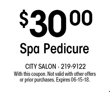 $30.00Spa Pedicure. With this coupon. Not valid with other offersor prior purchases. Expires 06-15-18.