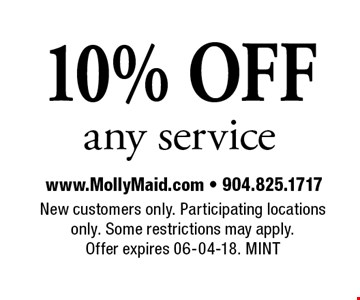 10% OFF any service. New customers only. Participating locations only. Some restrictions may apply. Offer expires 06-04-18. MINT