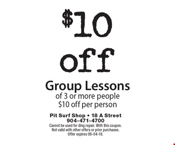 $10off Group Lessonsof 3 or more people$10 off per person. Cannot be used for ding repair. With this coupon.