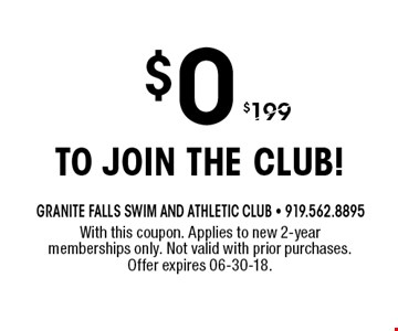 $0 to join the club!. With this coupon. Applies to new 2-year memberships only. Not valid with prior purchases. Offer expires 06-30-18.